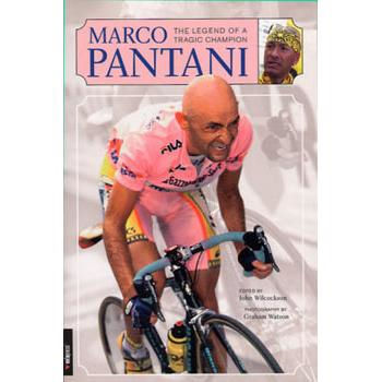 Velopress Marco Pantani: Legend Of A Tragic Champion