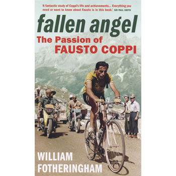 Yellow Jersey Press Fallen Angel: The Passion of Fausto Coppi - Paper