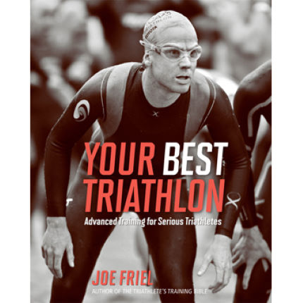 Velopress Your Best Triathlon – Joe Friel