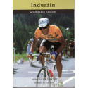 Libro Cordee Indurain: A tempered Passion