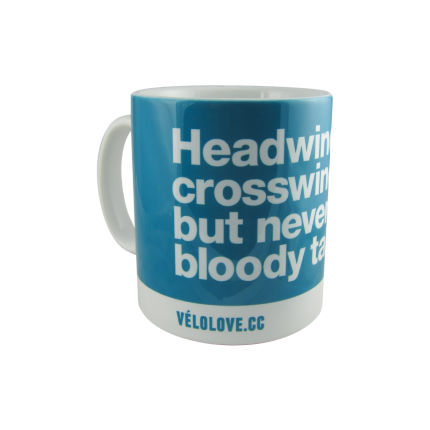 "Velolove ""Headwind, crosswind but never a bloody tailwind"" Mugg"