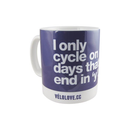 Velolove I only cycle on days that end in a 'y' Mug