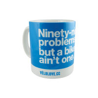 "Velolove ""Ninety-nine problems but a bike aint one"" Mugg"