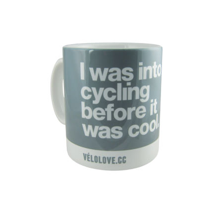 "Velolove ""I was into cycling before it was cool"" Mugg"