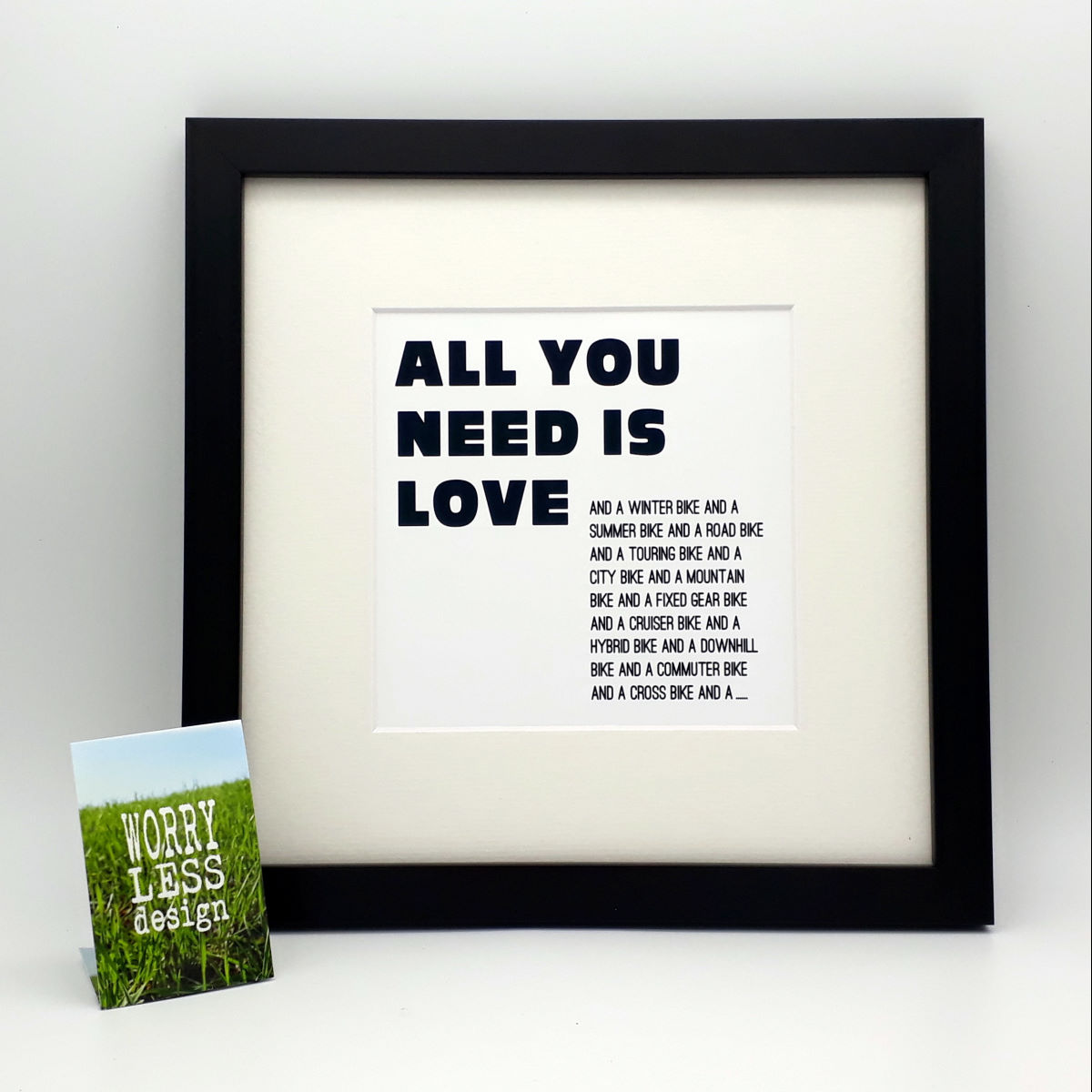 Worry Less Designs All You Need Is Love Framed Print - Regalos