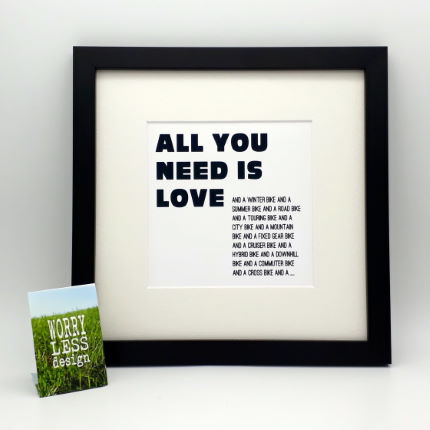 Worry Less Designs All You Need Is Love Framed Print