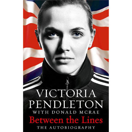 Cordee Between the Lines - Victoria Pendleton