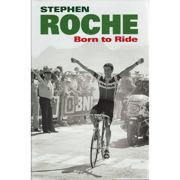 Cordee Stephen Roche - Born to Ride