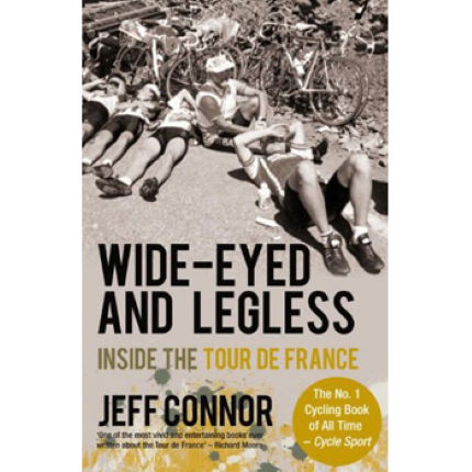 Cordee Wide Eyed and Legless - Inside the Tour De France