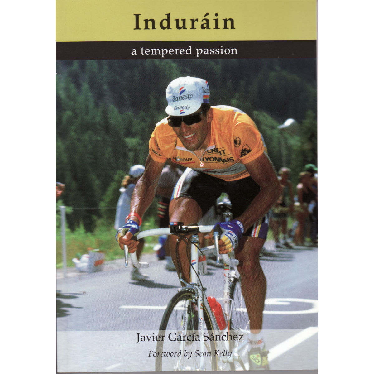Image of Livre Cordee Indurain: A tempered Passion (en anglais) - Taille unique