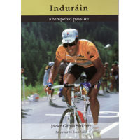 "Libro Cordee ""Indurain: A tempered Passion"" (in inglese)"