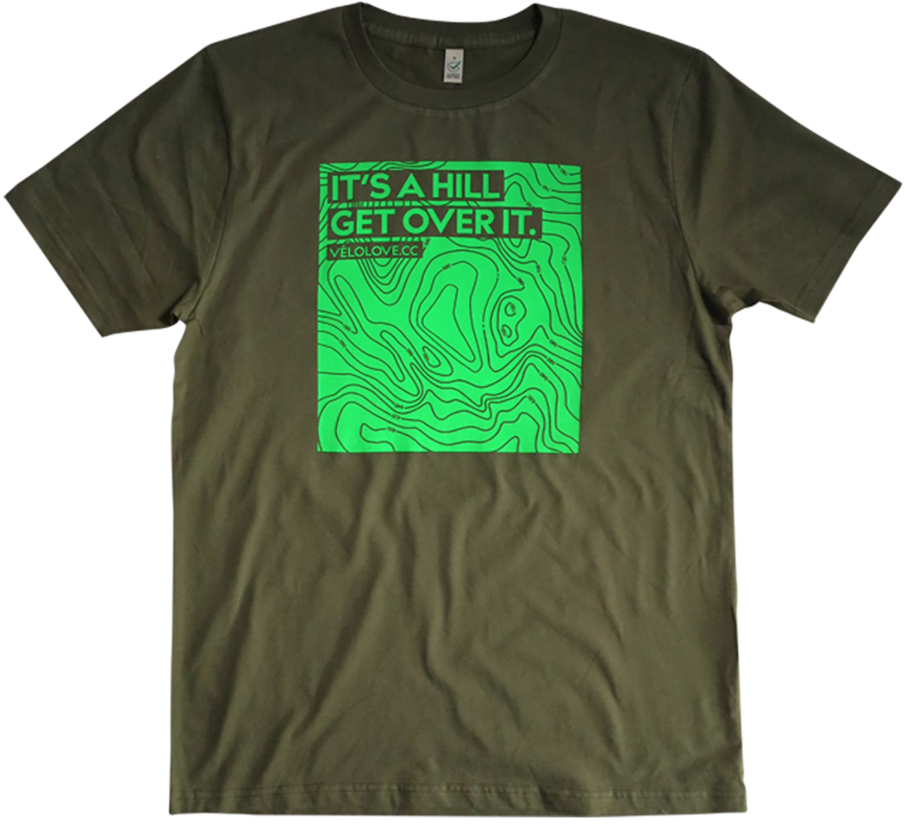 Velolove It's A Hill Get Over It T-Shirt Army Green | Trøjer