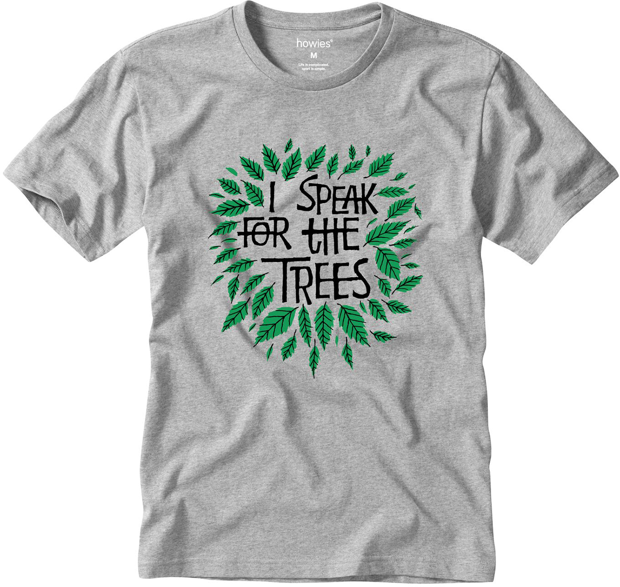 howies I Speak For The Trees T Shirt | Jerseys
